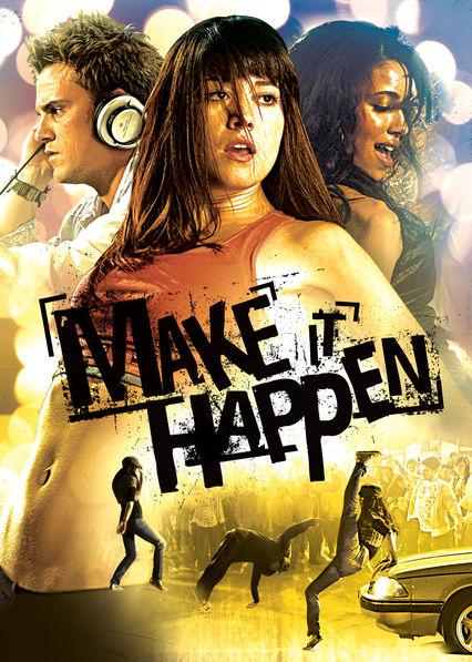 Making it happen movie