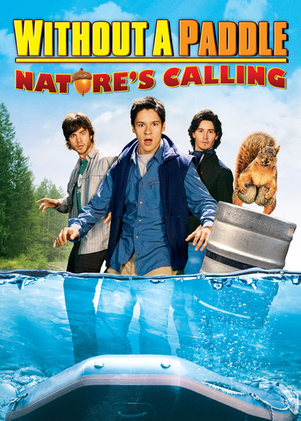 Without a Paddle Natures Calling Free Movie Watch Online