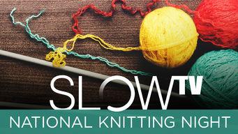 Slow TV: National Knitting Night