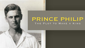 Prince Philip: The Plot to Make a King
