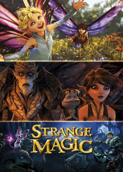 Strange Magic on Netflix AUS/NZ