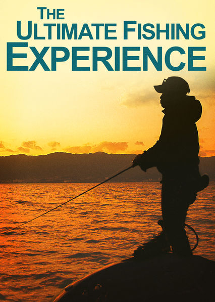 Is 'The Ultimate Fishing Experience' available to watch on