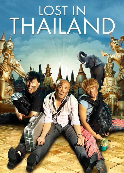 Is 'Lost in Thailand' available to watch on Netflix in ...