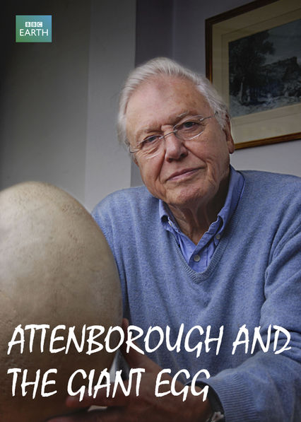 Attenborough and The Giant Egg