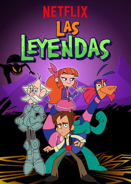Las Leyendas - Serie Animada
