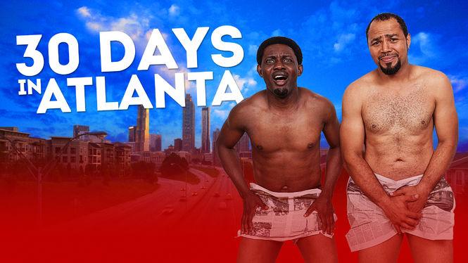 30 Days in Atlanta on Netflix USA
