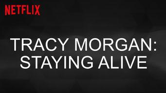 トレイシー・モーガンのステイ・アライヴ