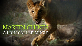 Martin Clunes: A Lion Called Mugie