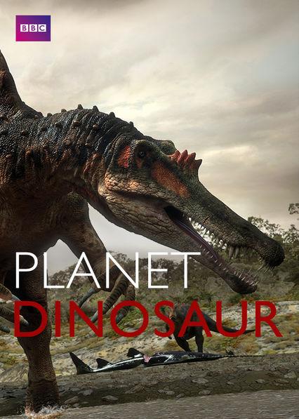 Planet Dinosaur on Netflix UK