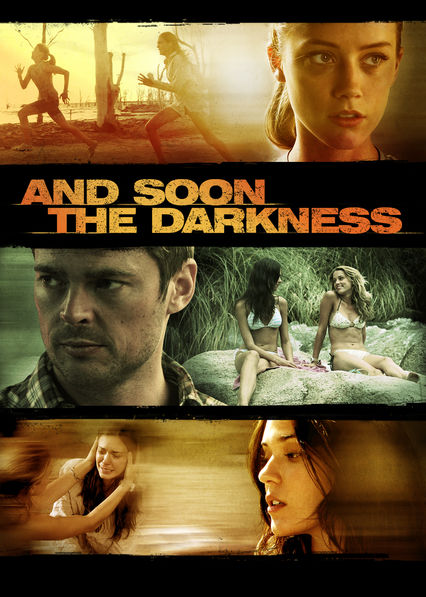 And Soon the Darkness on Netflix UK