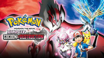 Pok�mon the Movie: Diancie and the Cocoon of Destruction