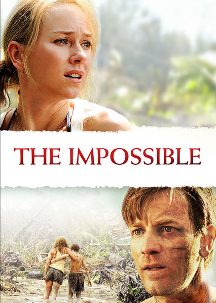 The Impossible on Netflix USA