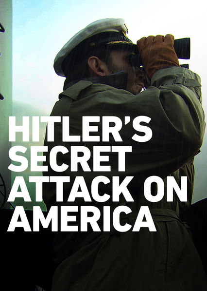 Hitler's Secret Attack on America