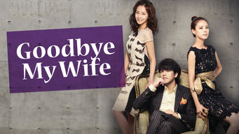 Goodbye, Dear Wife
