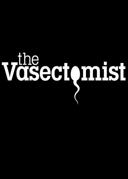 The Vasectomist