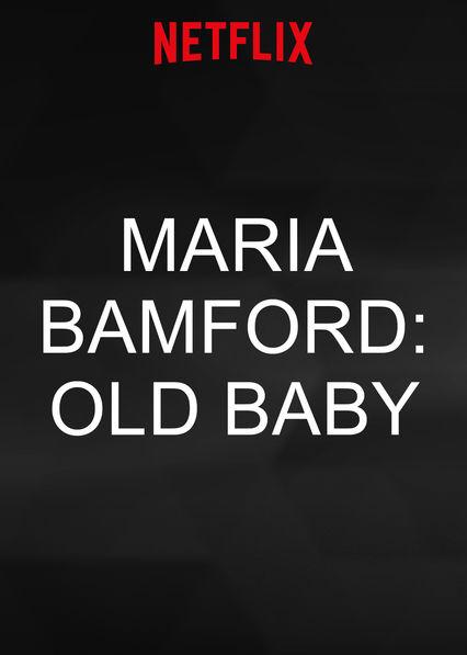 Maria Bamford: Old Baby