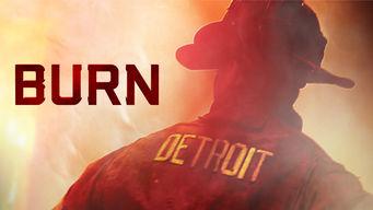 Burn on Netflix USA