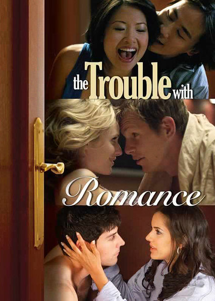 The Trouble with Romance on Netflix USA