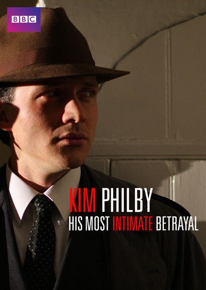 Kim Philby: His Most Intimate Betrayal on Netflix UK