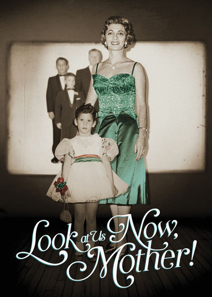 Look at Us Now, Mother! on Netflix USA