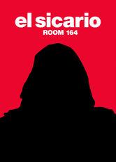 El Sicario: Room 164