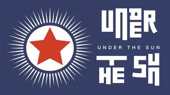Under the Sun on Netflix AUS/NZ