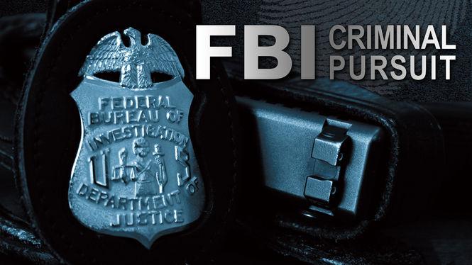 FBI: Criminal Pursuit on Netflix AUS/NZ