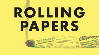 Rolling Papers (2015) on Netflix USA :: New On Netflix USA
