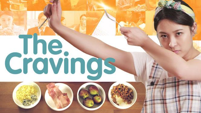 The Cravings on Netflix USA