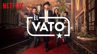 El Vato on Netflix AUS/NZ