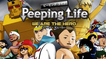 Peeping Life-We Are the Hero