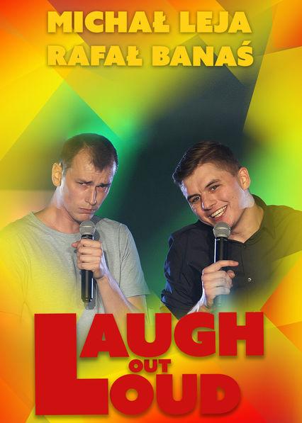 Rafał Banaś, Michał Leja Laugh out Loud