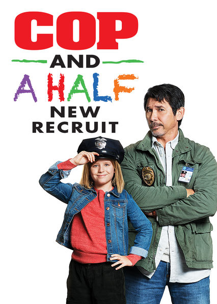 Cop and a Half: New Recruit on Netflix USA