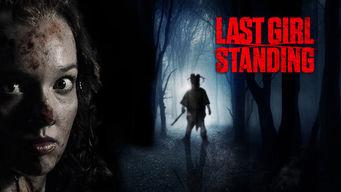 Last Girl Standing on Netflix UK