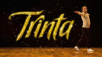 Trinta on Netflix UK