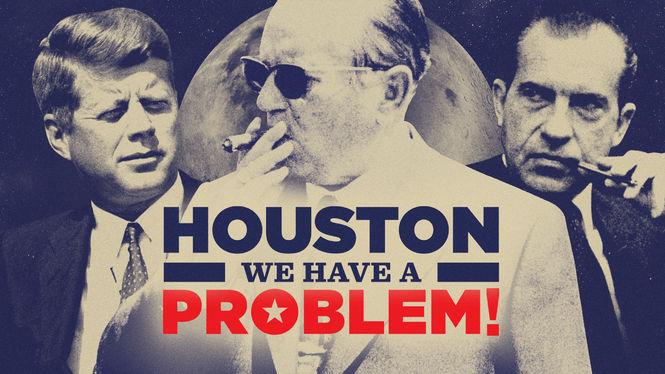 Houston, We Have a Problem! on Netflix USA