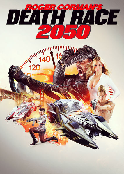 Roger Corman's Death Race 2050 on Netflix USA
