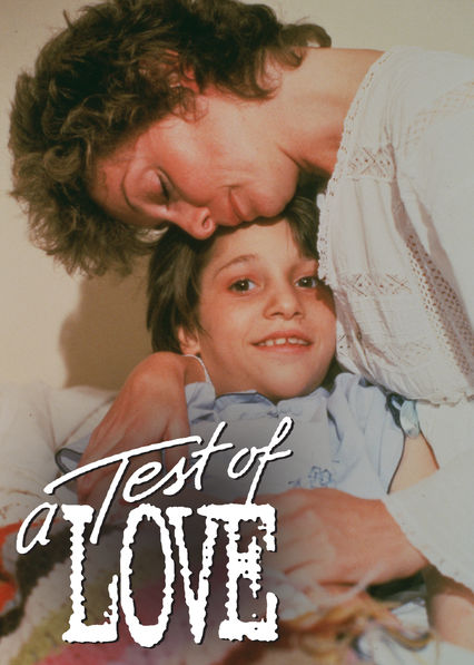 A Test of Love on Netflix Canada