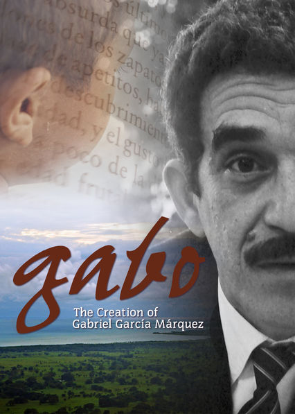 Gabo: The Creation of Gabriel García Márquez