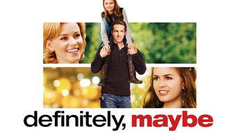 Definitely, Maybe on Netflix AUS/NZ