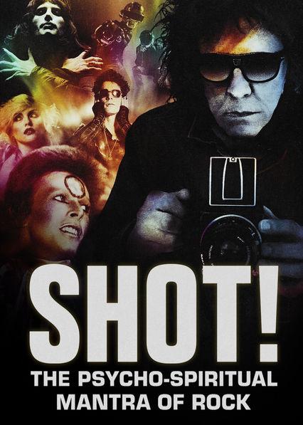 SHOT! The Psycho-Spiritual Mantra of Rock on Netflix USA