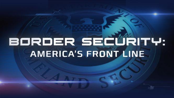 Border Security: America's Front Line on Netflix UK