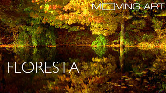 Moving Art: Floresta