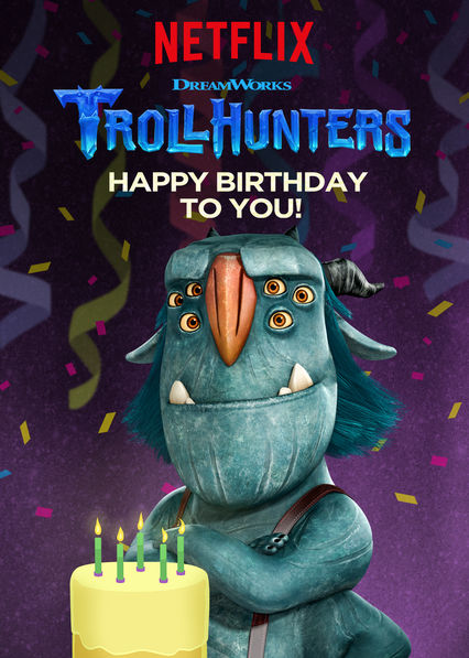 Trollhunters: Happy Birthday to You!