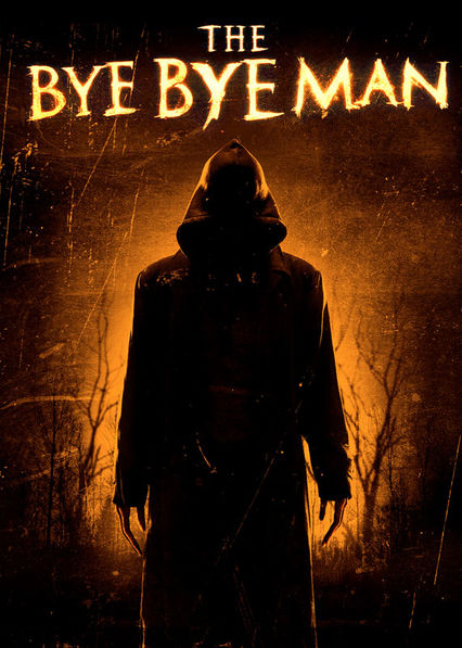 The Bye Bye Man on Netflix Canada