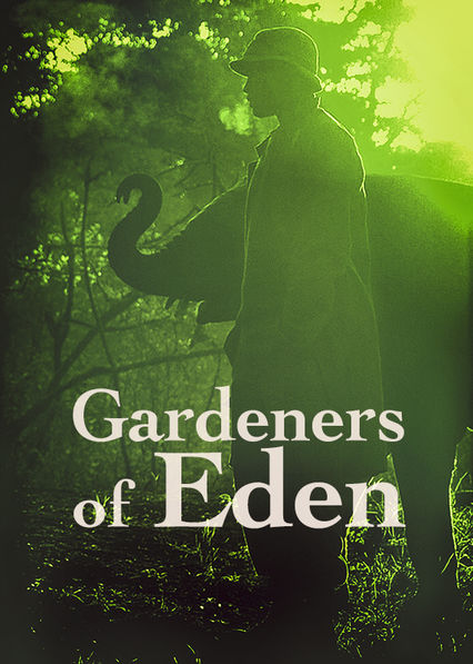 Gardeners of Eden on Netflix USA