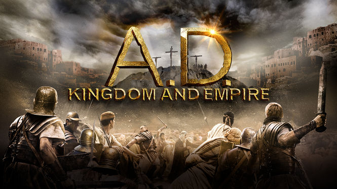 A.D. Kingdom and Empire on Netflix Canada