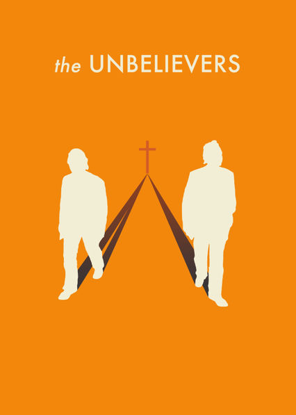 The Unbelievers on Netflix UK