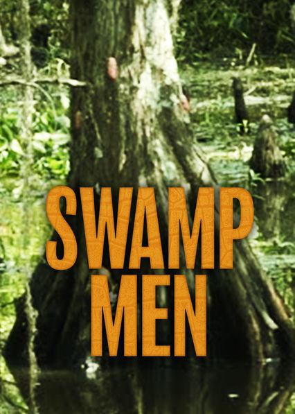 Swamp Men