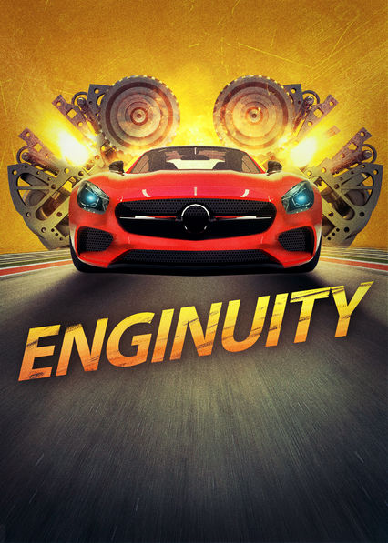 Enginuity on Netflix AUS/NZ